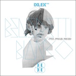 Dilek Recordings 010